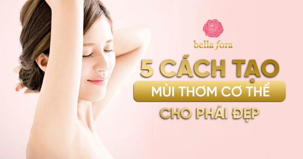 Hướng dẫn cách tạo mùi thơm cơ thể cho nữ
