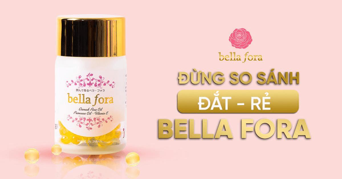 Không nên so sánh đắt-rẻ viên uống tỏa hương Bella Fora với các sản phẩm khác